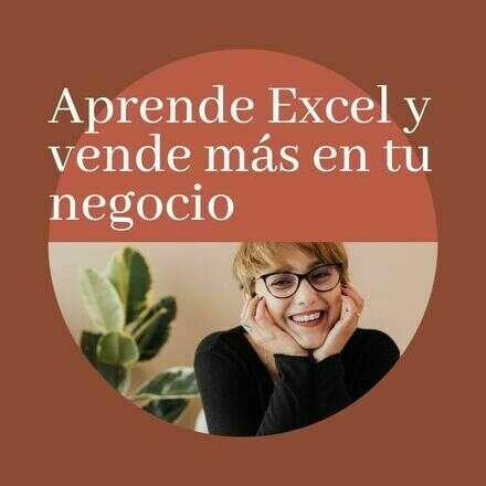 Aprende Excel y vende más en tú negocio
