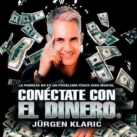 """Jurgen Klaric """"Conéctate con el Dinero"""" / 8 de Junio, Mendoza."""