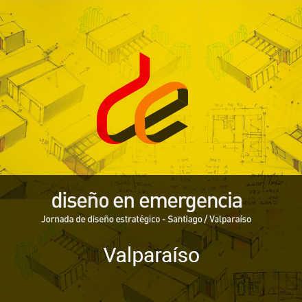 Diseño en Emergencia VALPO - Jornada Colaborativa de Diseño