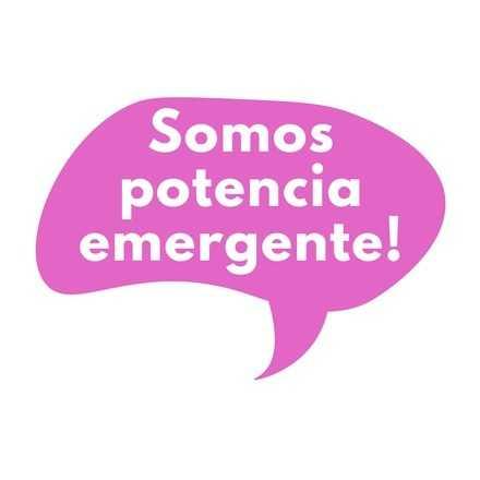 Somos Potencia Emergente!