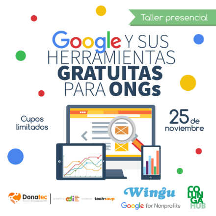Taller Wingu en ColungaHUB: Google y sus herramientas gratuitas para ONGs