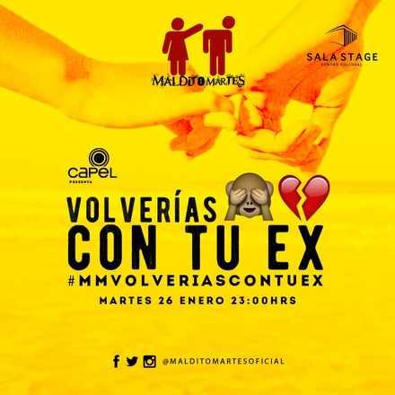 Maldito Martes ❤ Volverias con tu Ex ❤ 26/01/2016