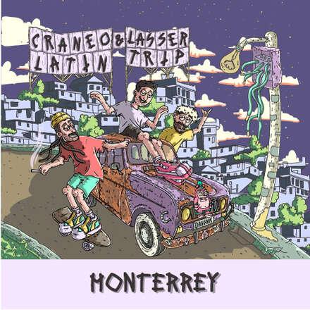 Cráneo & Lasser · Latin Trip Monterrey