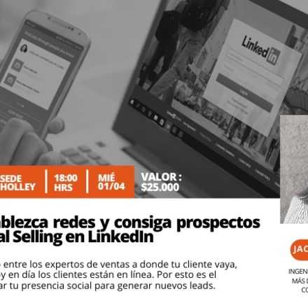 Taller: Innove, establezca redes y consiga prospectos usando Social Selling en LinkedIn