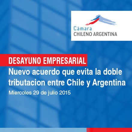 Nuevo Acuerdo que evita la doble tributación entre Chile y Argentina