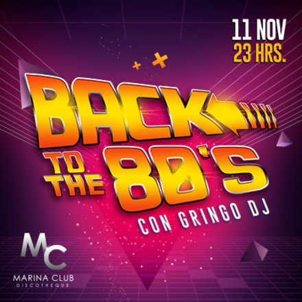 Fiesta Back to The 80's con Gringo DJ