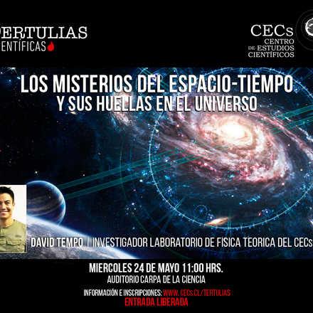Tertulia científica: Los misterios del espacio-tiempo y sus huellas en el universo
