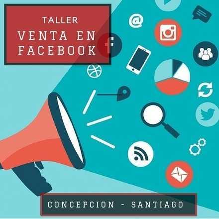 """Taller """"Promocion y Venta en Facebook"""" Concepcion"""
