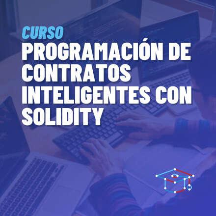 Programación de Contratos Inteligentes con Solidity - 2° Versión