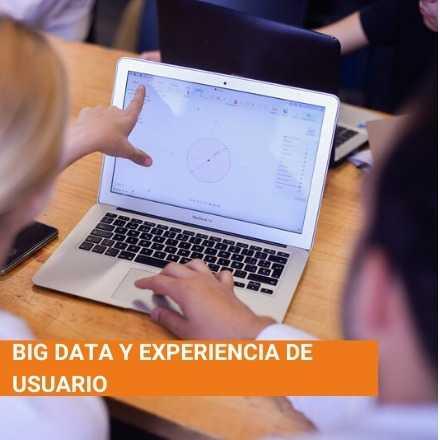 Big Data y Experiencia de Usuario