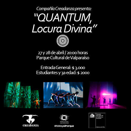 """Quantum, Locura Divina"" Compañía Creadanza"