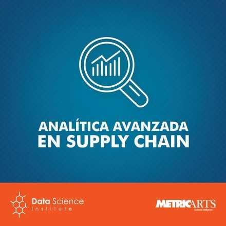 Analítica Avanzada en Supply Chain - Agosto 2018