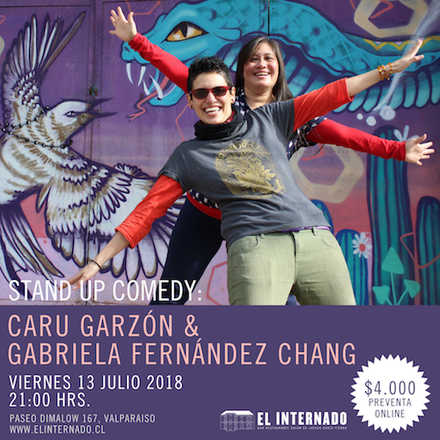 Stand Up Comedy - Caru Garzón // Gabriela Fernández Chang