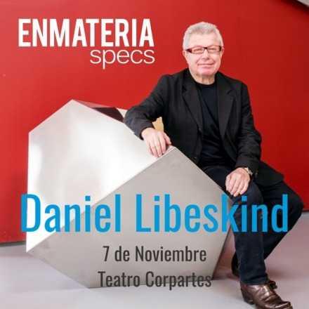 Encuentro Internacional Enmateria - Daniel Libeskind en Chile