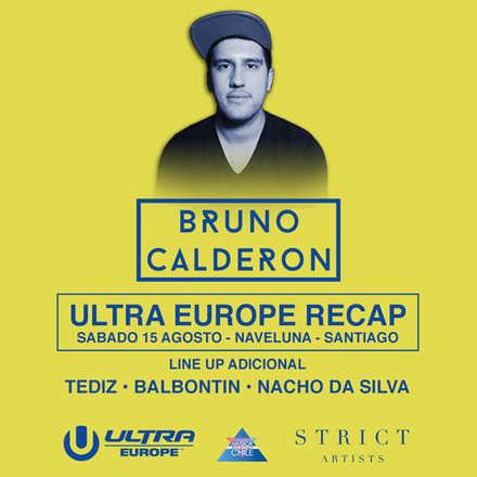 Ultra Europe Recap | Bruno Calderon