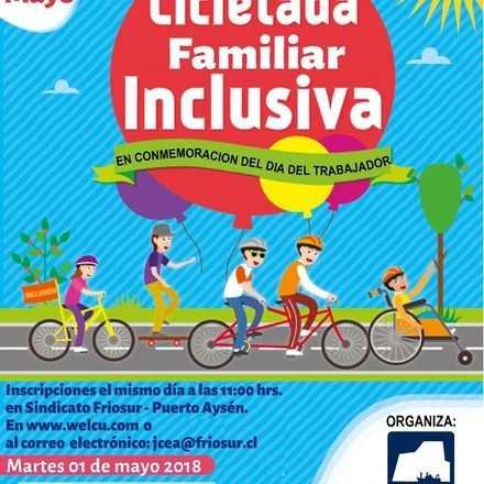 CICLETADA FAMILIAR INCLUSIVA  FRIOSUR  EN CONMEMORACIÓN DEL 01 DE MAYO