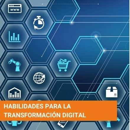 Habilidades para la Transformación Digital