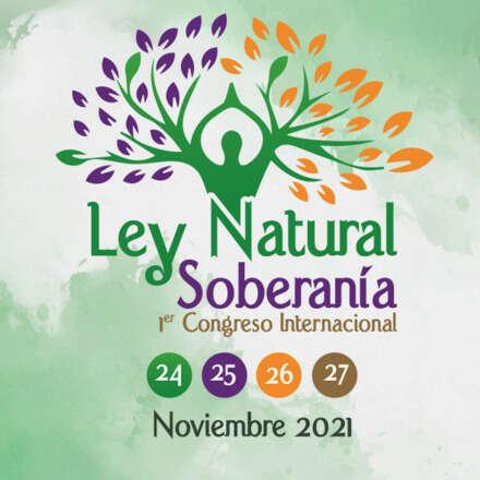 Congreso de Ley Natural y Soberanía - 1er Congreso Internacional