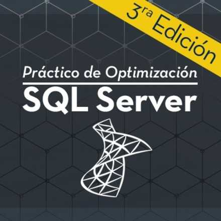 Práctico de Optimización SQL Server 3ra Edición
