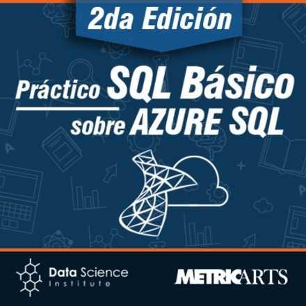 Práctico SQL Básico sobre Azure SQL 2da Edición