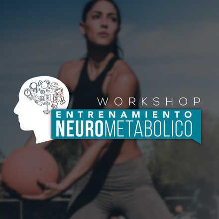 Workshop de Entrenamiento Neurometabólico