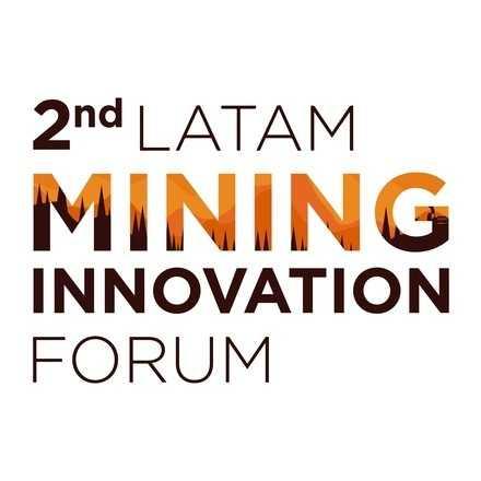 LatAm Mining Innovation Forum 2019