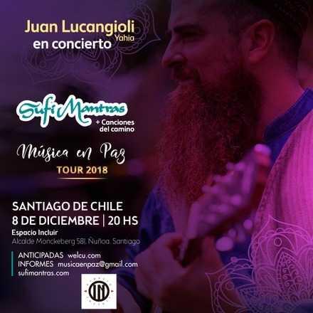 Sufi Mantras+Canciones del Camino. Juan Lucangioli en Chile