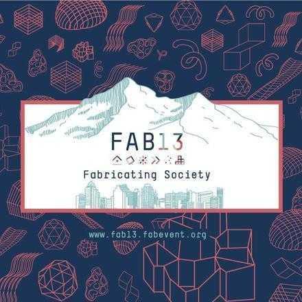 13th International Fab Lab Conference & Symposium
