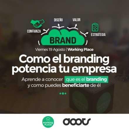 Brand: Cómo el branding potencia tu Empresa