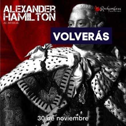 Alexander Hamilton, el musical - 30 de noviembre