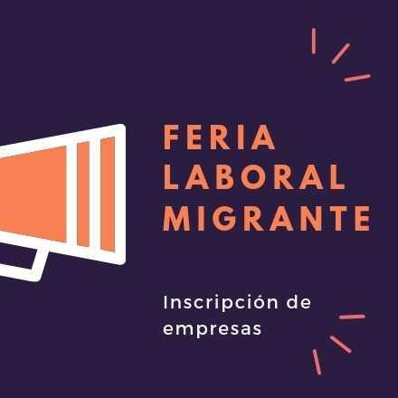 1a Feria de Empleabilidad Migrante