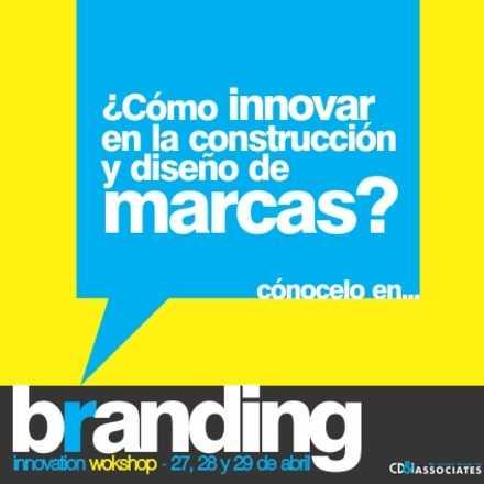 BRANDING INNOVATION WORKSHOP- Sesión Abril