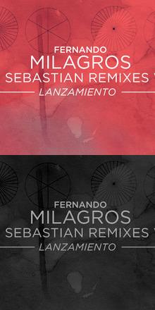 LANZAMIENTO SAN SEBASTIÁN REMIXES VOL. 1 DE FERNANDO MILAGROS / 27 DE JUNIO / @EL RITMO