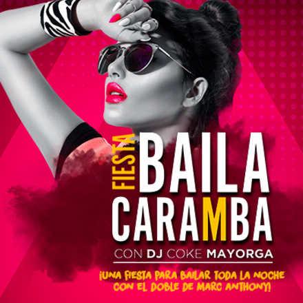 Fiesta Baila Caramba con Koke Mayorga