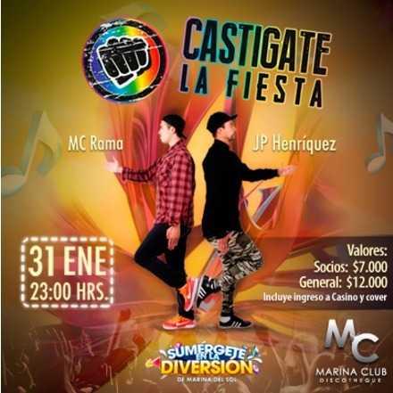 Fiesta Castígate con Mc Rama y JP Henríquez