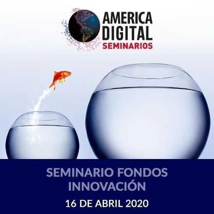 Seminario Fondos Innovacion 16 Abril 2020