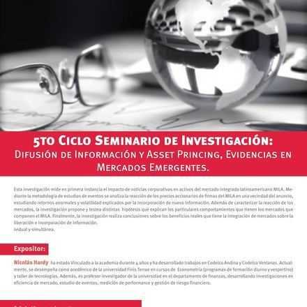 Seminario de Investigación Facultad Economía y Negocios. 5to Ciclo: Difusión de información y asset princing: Evidencias en mercados emergentes.