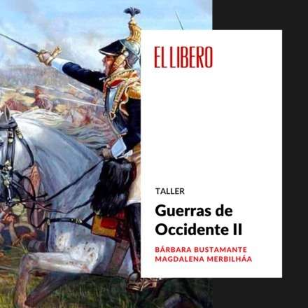 "Taller ""Guerras de Occidente"" II"