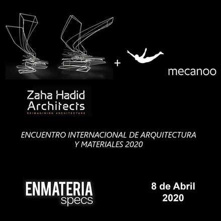 Encuentro Internacional Enmateria 2020 - ZHA + Mecanoo
