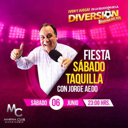 Fiesta Sábado Taquilla con Jorge Aedo