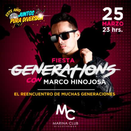 Fiesta Generations con Marco Hinojosa