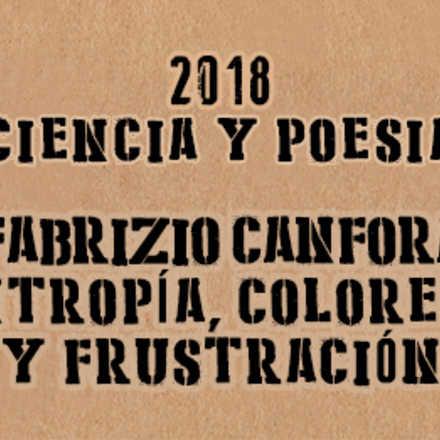 """Ciencia y Poesía: """"Entropía, colorear y frustración"""""""