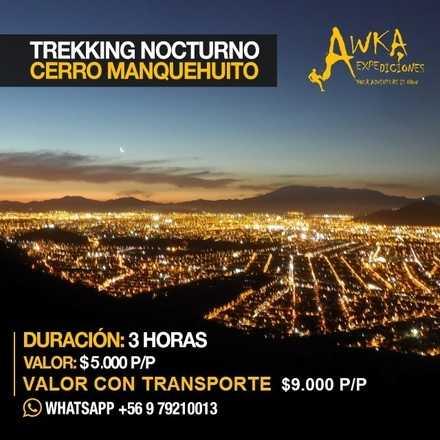 Trekking Nocturno Manquehuito