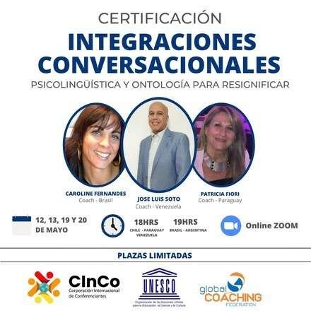 INTEGRACIONES CONVERSACIONALES. 12, 13, 19 y 20 de Mayo 2021