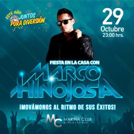 Fiesta En la Casa con Marco Hinojosa