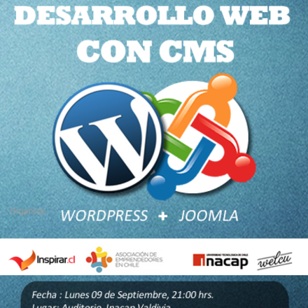 """Charla de Desarrollo Web , """" Introducción a los CMS: Wordpress & Joomla"""""""