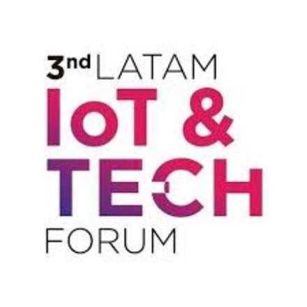 LatAm IoT & Tech Forum 2019