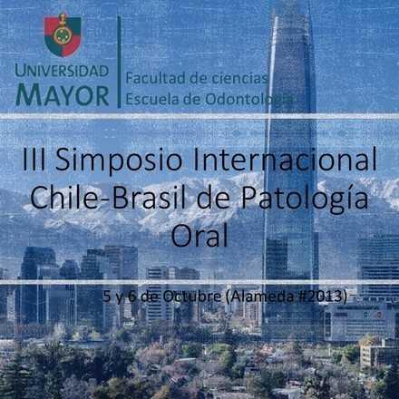 III Simposio Internacional Chile-Brasil de Patología Oral