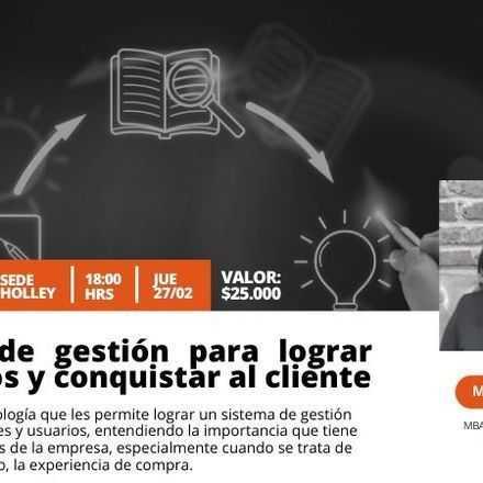TALLER: Sistema de gestión para lograr resultados y conquistar al cliente