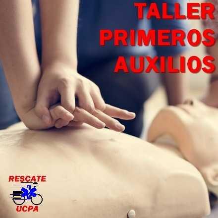 Taller Primeros Auxilios - Sábado 23/03/2019 UCPA Rescate